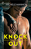Knock Out (Worth the Fight Book 1)