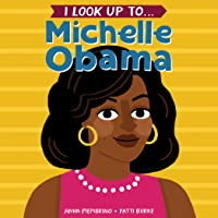 I Look Up To...Michelle