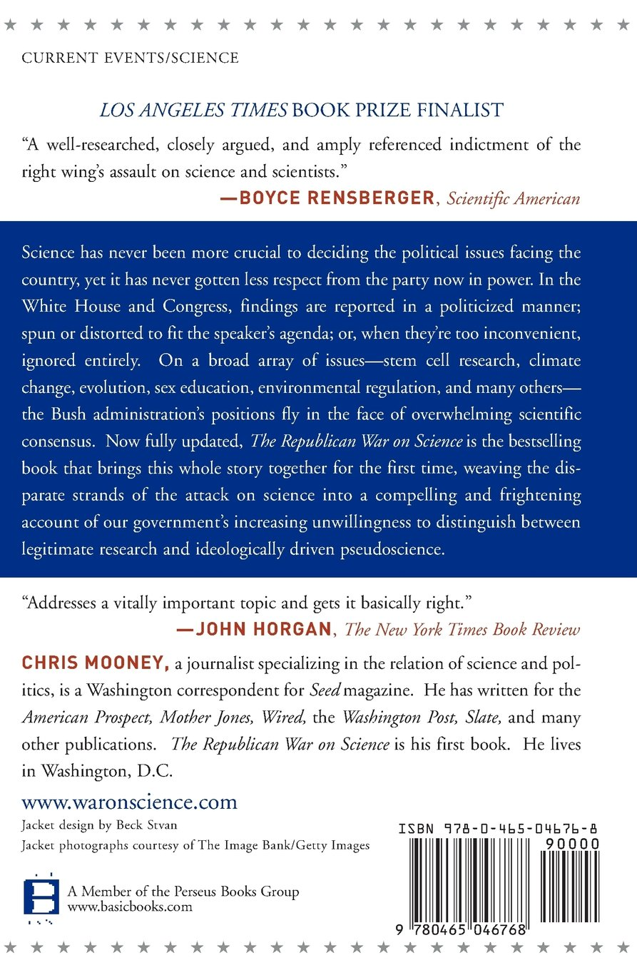The Republican War On Science Chris Mooney 9780465046768 Amazon Books