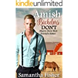 Amish Bachelors DON'T Marry their Best Friend's Sister: Clean & Wholesome Romance