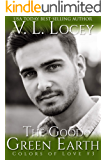 The Good Green Earth (Colors of Love Book 3)