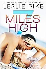 7 Miles High Kindle Edition