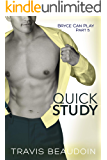 Quick Study: A Gay Hothusband Erotic Short (Bryce Can Play Book 5)