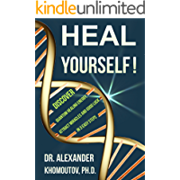 Heal Yourself!: Discover Quantum Healing Energy, Attract Miracles and Good Luck in 3 Easy Steps (Healing Series)