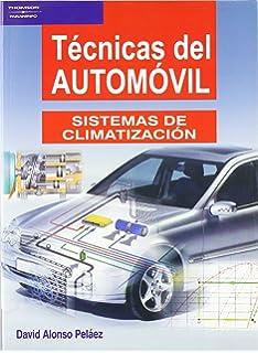 Técnicas Del Automóvil. Sistemas De Climatización