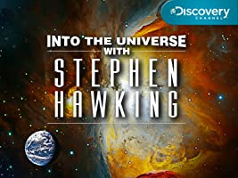 Into the Universe with Stephen Hawking Season 1