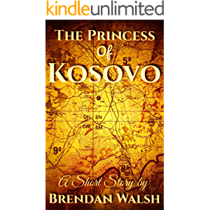 The Princess of Kosovo: A Paratrooper's Short Story