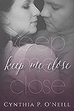 Keep Me Close
