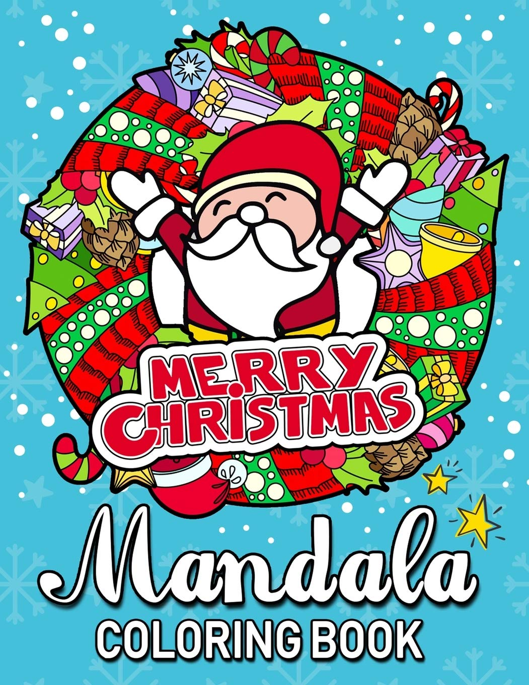 Amazon Com Merry Christmas Mandala Coloring Books An Adults Coloring Pages Easy And Relaxing Design High Quality 9781700264619 Rocket Publishing Books