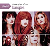 Playlist: The Very Best of the Bangles