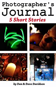 Photographer's Journal 5 Short Stories