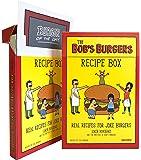 The Bob's Burgers Burger Recipe Box: Real Recipes for Joke Burgers