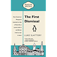 The First Dismissal: Penguin Special (A Penguin Special)