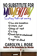 No Substitute for Momentum (Subbing isn't for Sissies Book 8)