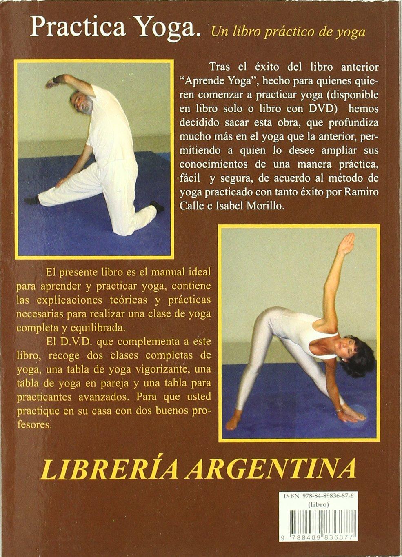 Practica yoga: Amazon.es: Ramiro A. Calle, Isabel Morillo ...