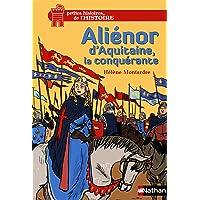 Aliénor d'Aquitaine, la conquérante - Dès 12 ans (11)