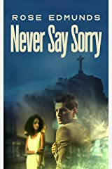 Never Say Sorry: A Fast Paced Medical and Financial Conspiracy Thriller Kindle Edition