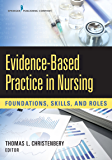 Evidence-Based Practice in Nursing: Foundations, Skills, and Roles (English Edition)