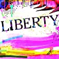 LIBERTY(初回限定盤)(DVD付)