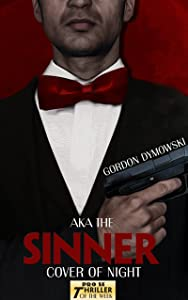 AKA The Sinner: Cover Of Night (Pro Se Thriller of the Week Book 3)