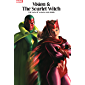 Vision & The Scarlet Witch: The Saga Of Wanda And Vision