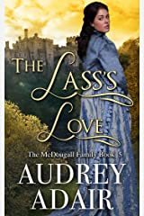 The Lass's Love (The McDougall Family Book 5) Kindle Edition