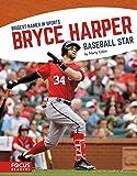 Bryce Harper (Biggest Names in Sports)
