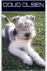 Jake's Trick (Jake Mysteries Book 1) Kindle Edition