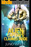 Alien Captain's Claimed Bride: A SciFi Alien Romance (Draconian Warriors Book 2)