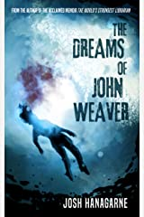 The Dreams of John Weaver Kindle Edition