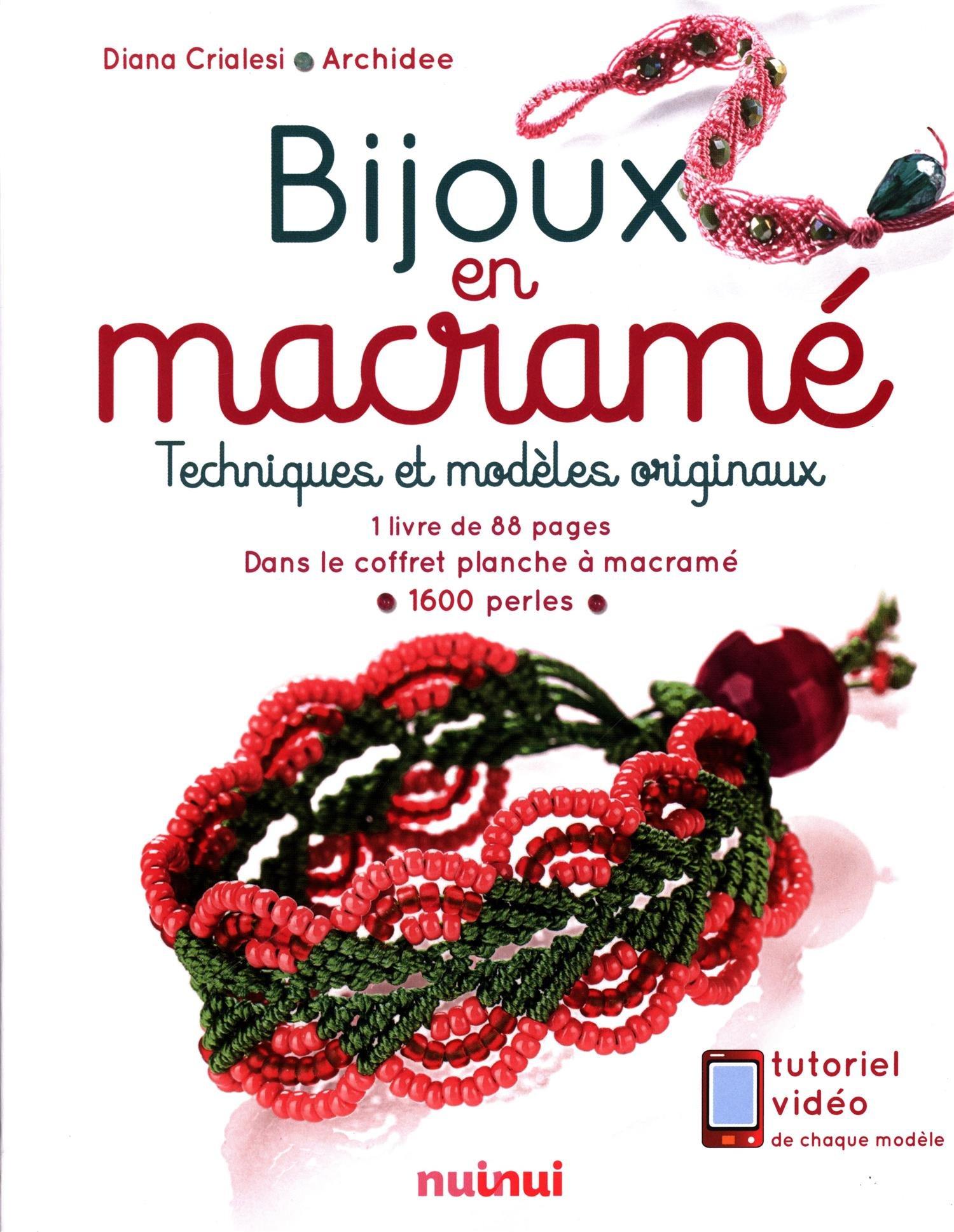 Amazon Fr Bijoux En Macrame Techniques Et Modeles Originaux