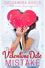 The Valentine Date Mistake (A Sweet Holiday Romance Book 2) Kindle Edition