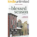 The Blessed Season: a novel (Book 8)