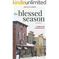 The Blessed Season: a novel (Book 8) book cover