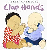 Clap Hands (Oxenbury Board Books)