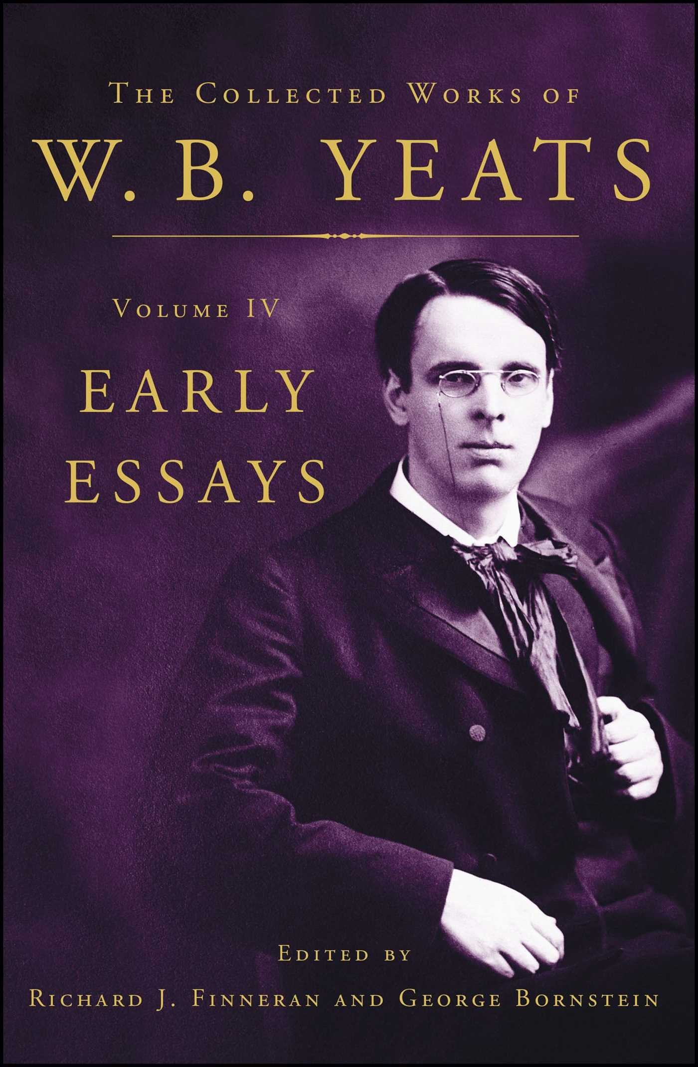 Position Paper Essay The Collected Works Of Wb Yeats Volume Iv Early Essays William Butler  Yeats Richard J Finneran George Bornstein  Amazoncom  Books Locavores Synthesis Essay also Thesis Statement For Argumentative Essay The Collected Works Of Wb Yeats Volume Iv Early Essays William  Essay Thesis Statement Examples