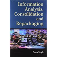 Information Analysis, Consolidation and Repackaging