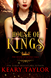 House of Kings: Blood Descendants Universe (House of Royals Book 3)