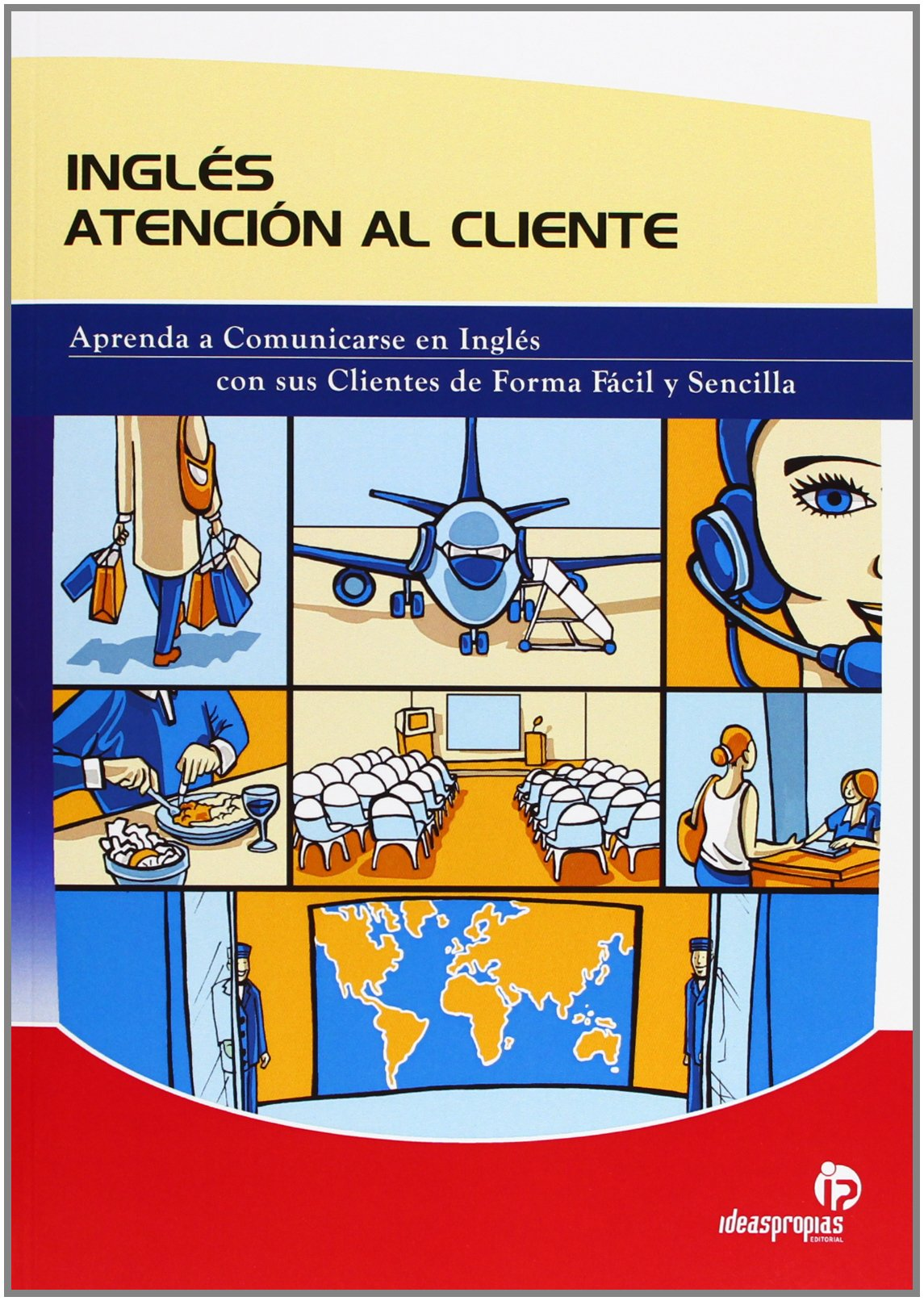 Ingles Atencion al Cliente/ English Customer Service (Spanish Edition) pdf