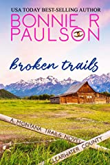 Broken Trails: A second chance sweet western romance (The Montana Trails Series Book 1) Kindle Edition