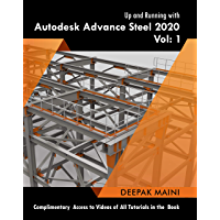 Up and Running with Autodesk Advance Steel 2020: Volume 1 (English Edition)