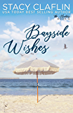 Bayside Wishes: A Man in Uniform Romance (The Hunters Book 6)