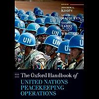 The Oxford Handbook of United Nations Peacekeeping Operations (Oxford Handbooks)