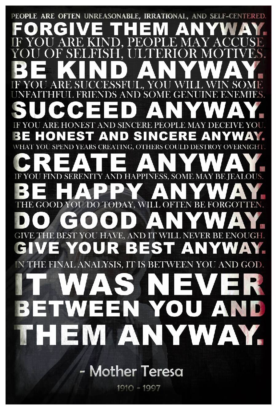 Mother Teresa Anyway Quote Poster   18-Inches By 12-Inches   Premium 100lb...