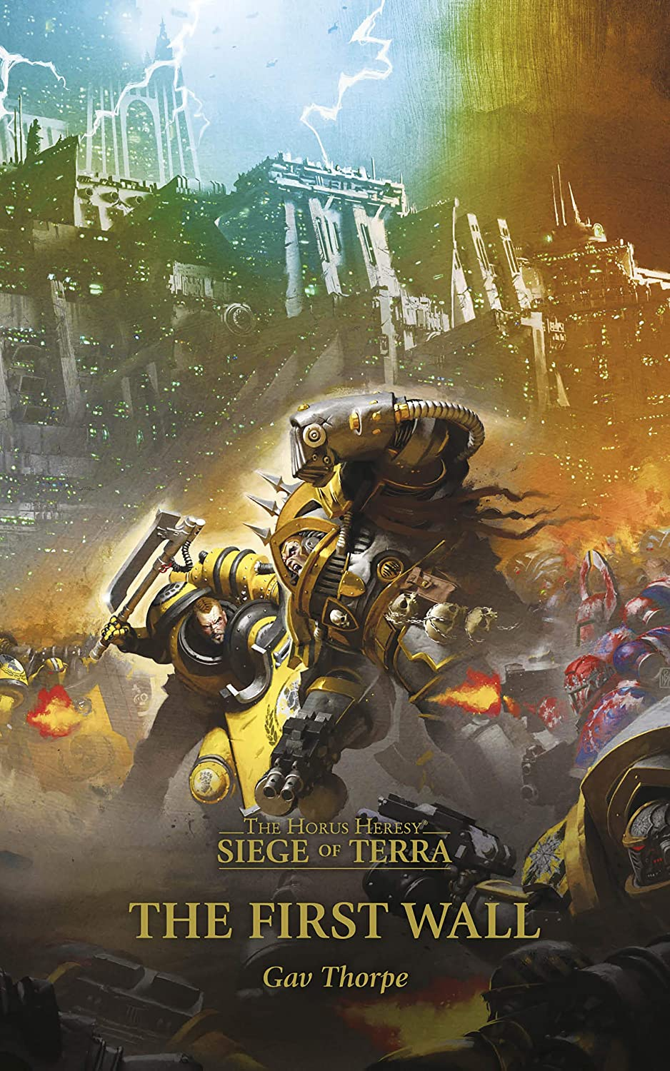 The First Wall - (The Horus Heresy The Siege of Terra) - Gav Thorpe
