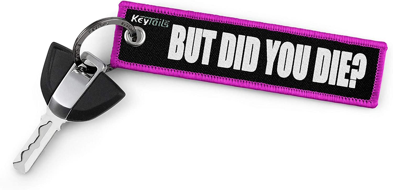 But Did You Die? Jeep KEYTAILS Keychains Premium Quality Key Tag for Cars Motorcycle Offroad