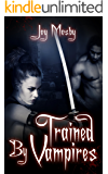 Trained by Vampires: Daughter of Asteria Series Book 2