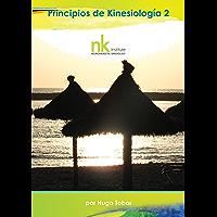 Principios de Kinesiología Parte 2 (Spanish Edition)