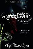 A Good Wife: Post-Coital