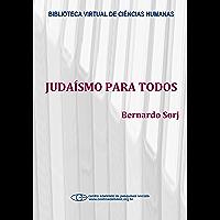 Judaísmo para todos (Spanish Edition)
